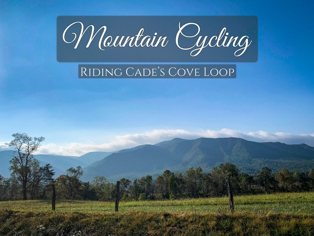 Riding Cade's Cove Loop